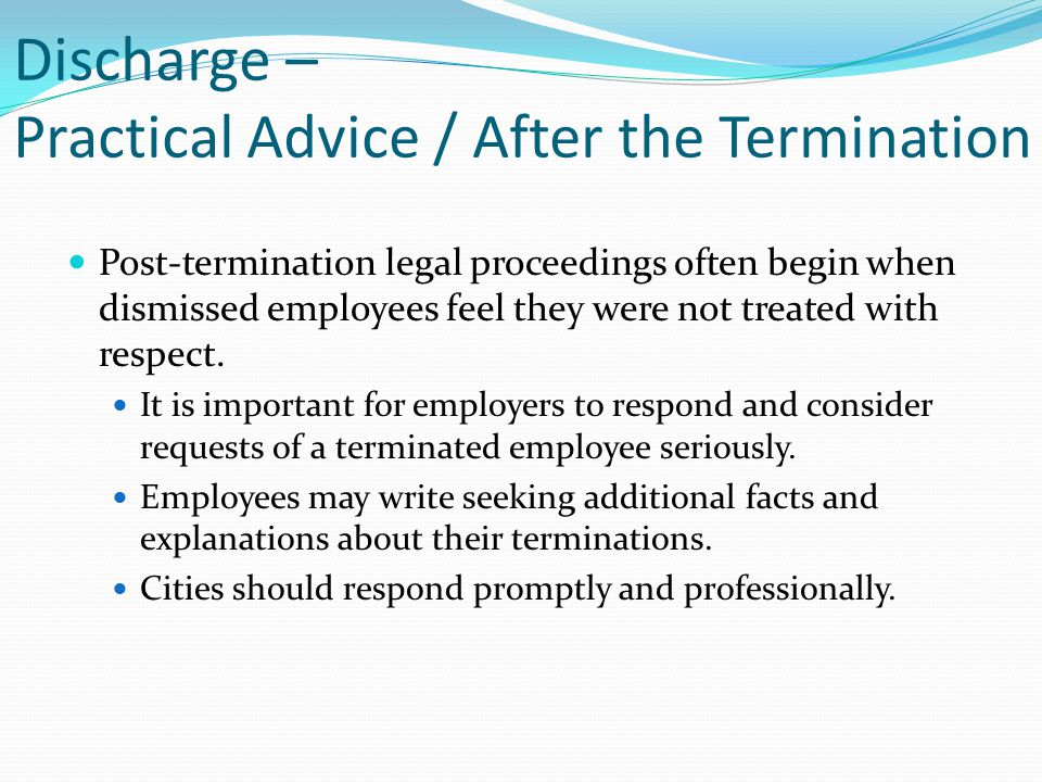 Discharge – Practical Advice / After the Termination