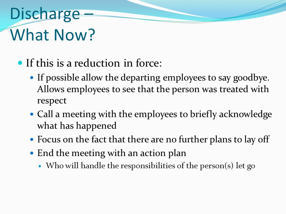 Discharge – What Now If this is a reduction in force: