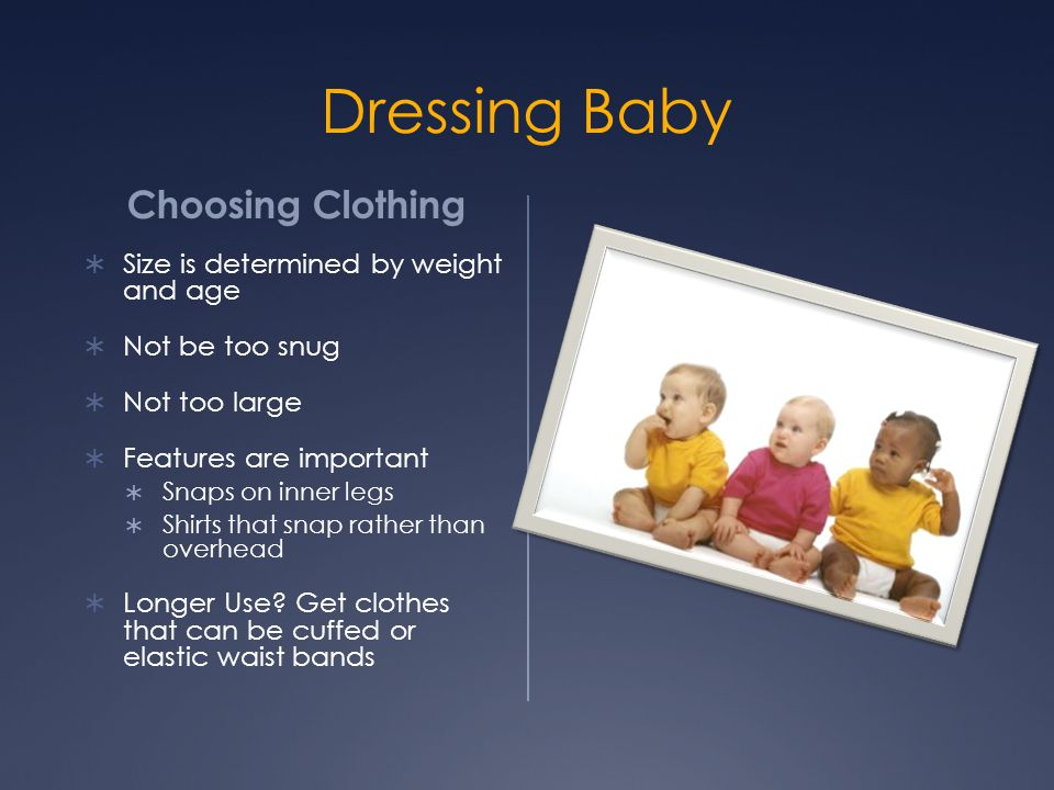 Dressing Baby Choosing Clothing Size is determined by weight and age