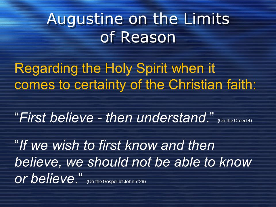 Augustine on the Limits of Reason