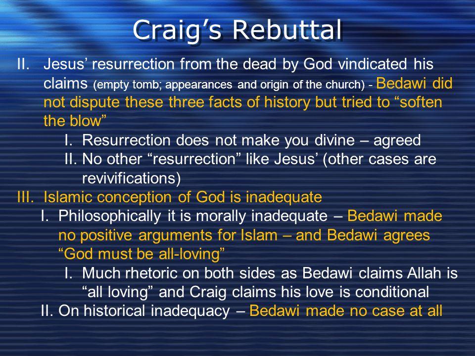 Craig's Rebuttal