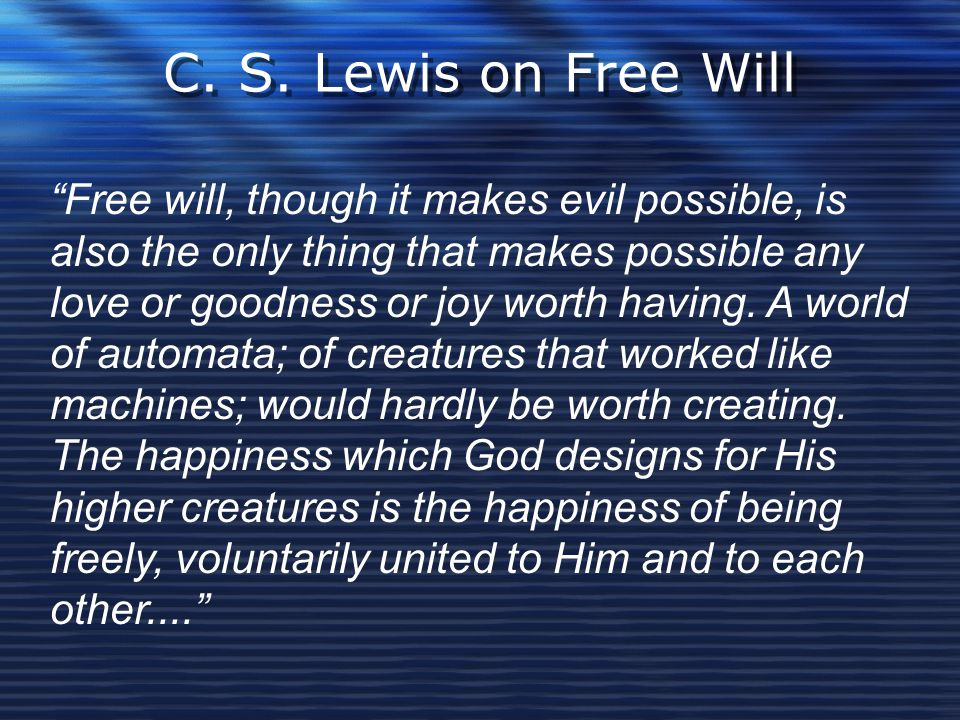 C. S. Lewis on Free Will