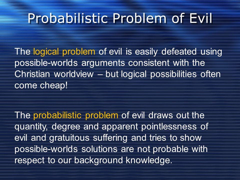 Probabilistic Problem of Evil