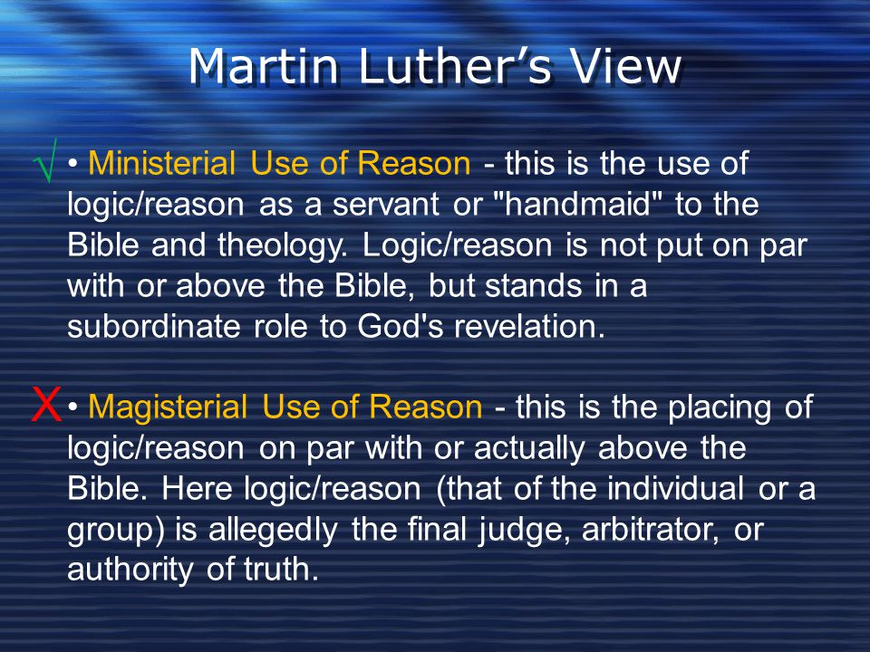Martin Luther's View √ X
