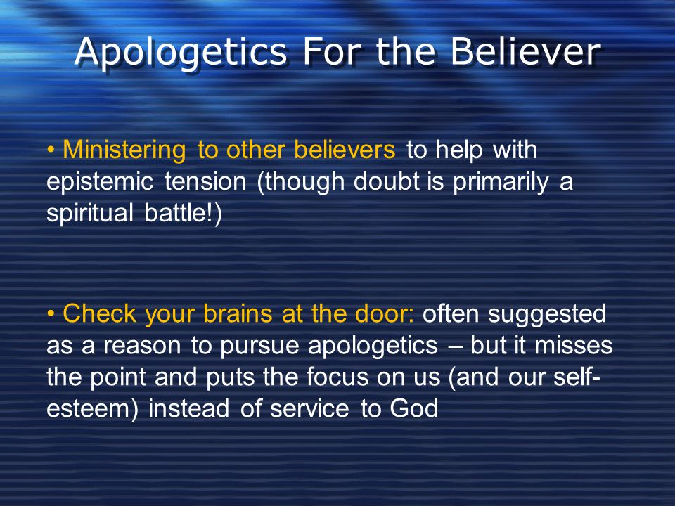 Apologetics For the Believer