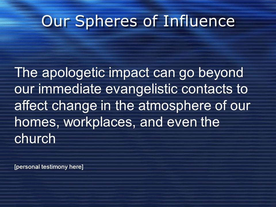 Our Spheres of Influence