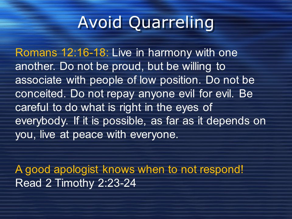 Avoid Quarreling