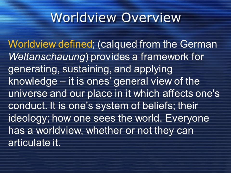 Worldview Overview
