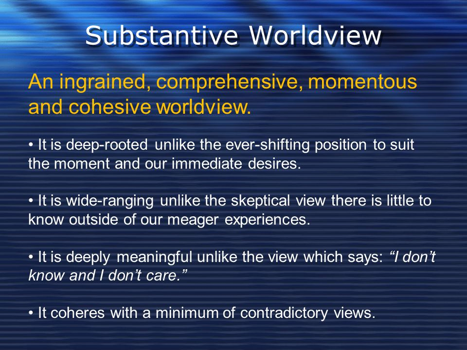 Substantive Worldview