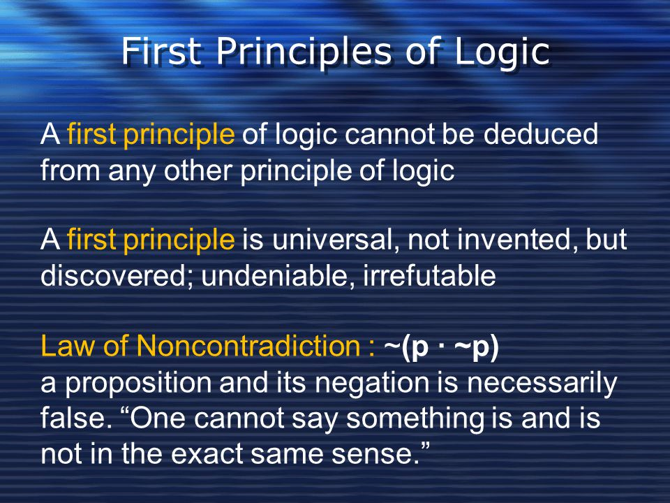 First Principles of Logic