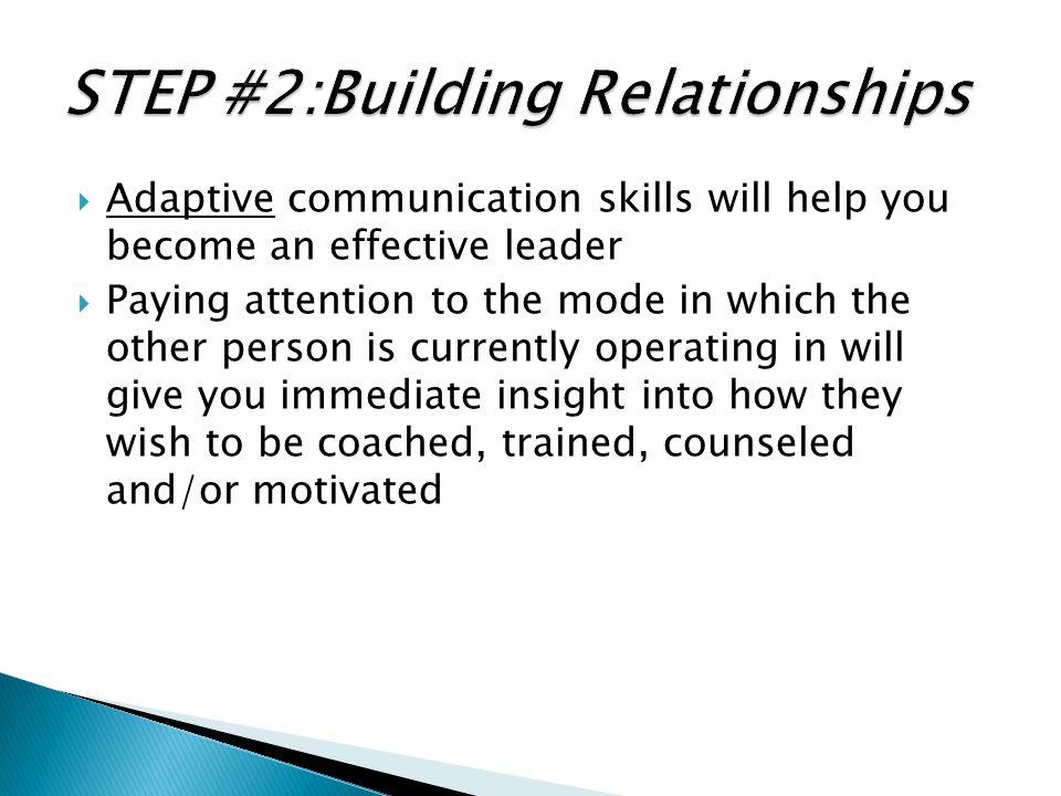 STEP #2:Building Relationships