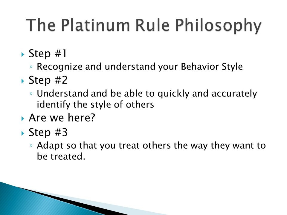 The Platinum Rule Philosophy