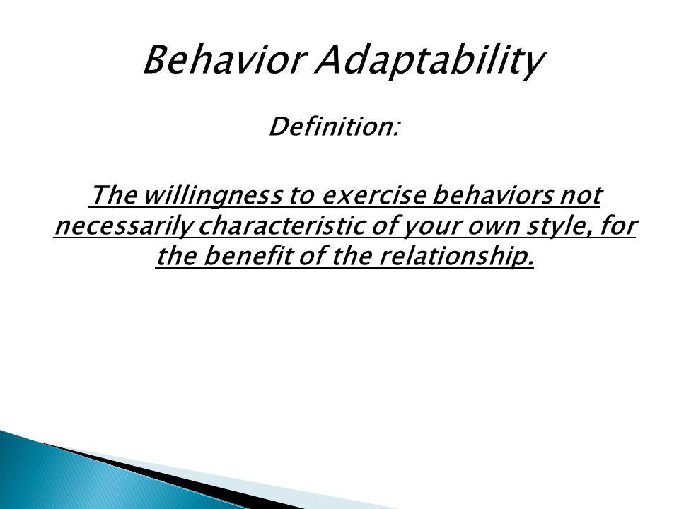 Behavior Adaptability