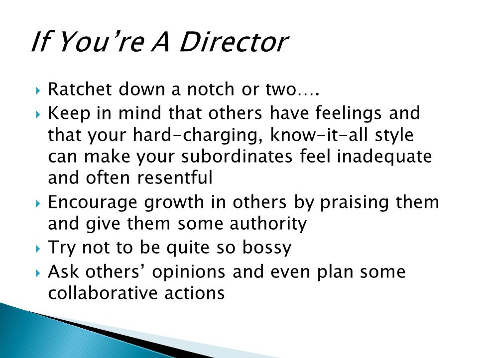 If You're A Director Ratchet down a notch or two….