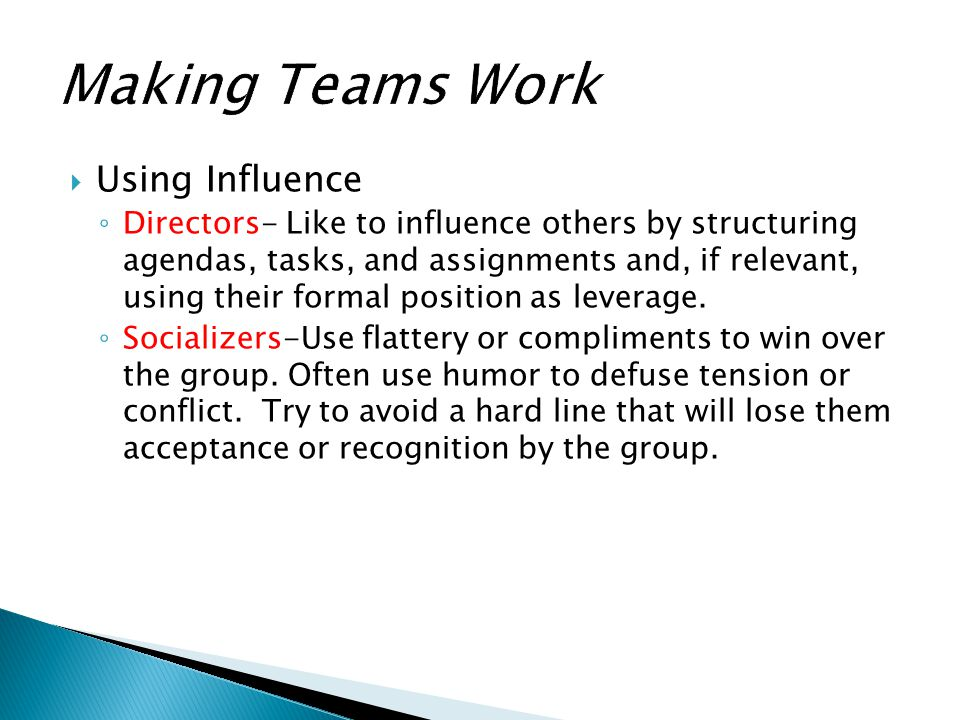Making Teams Work Using Influence