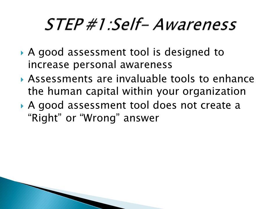 STEP #1:Self- Awareness