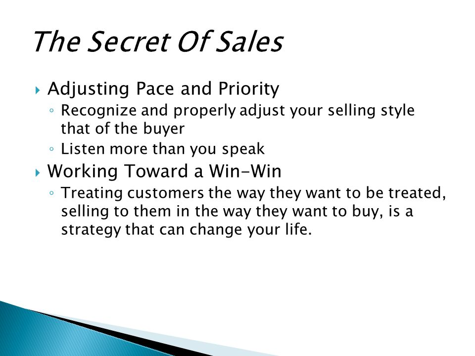 The Secret Of Sales Adjusting Pace and Priority