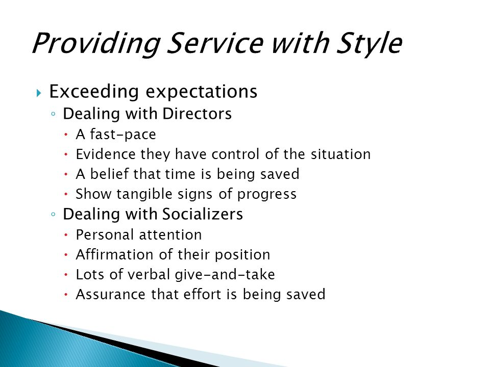 Providing Service with Style