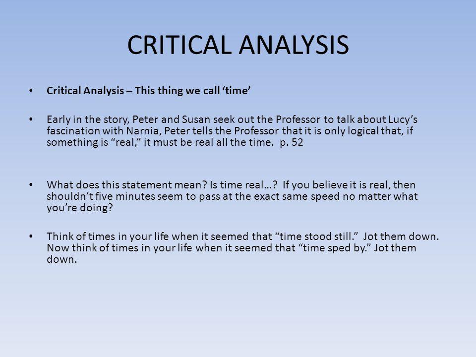 CRITICAL ANALYSIS Critical Analysis – This thing we call 'time'