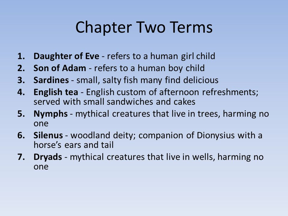Chapter Two Terms Daughter of Eve - refers to a human girl child