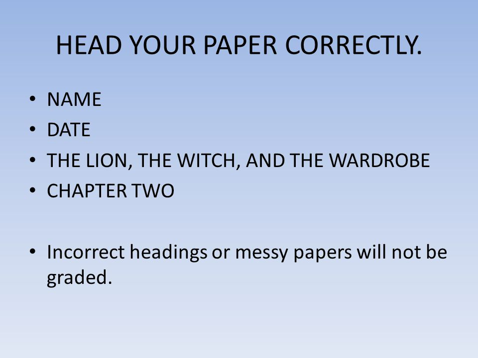 HEAD YOUR PAPER CORRECTLY.