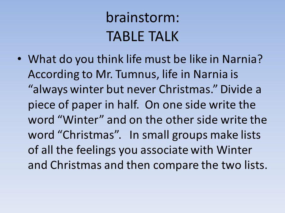 brainstorm: TABLE TALK