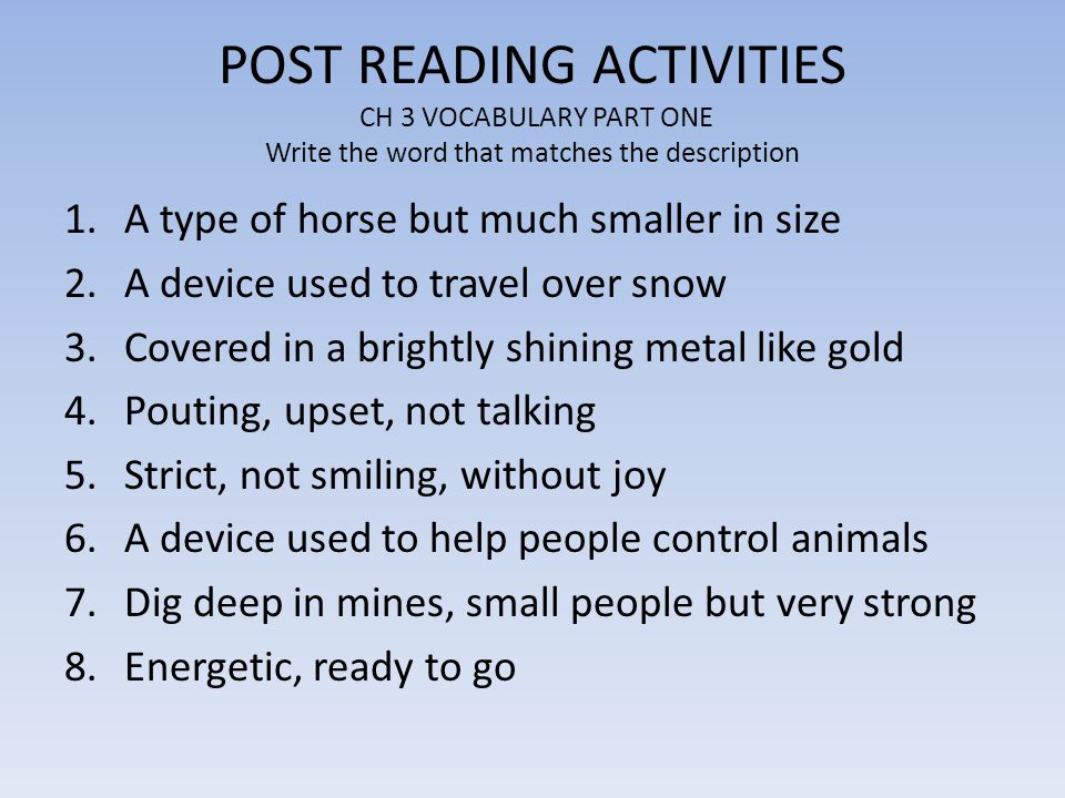 POST READING ACTIVITIES CH 3 VOCABULARY PART ONE Write the word that matches the description