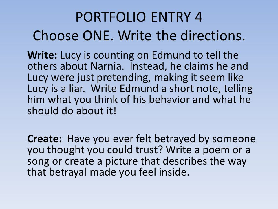 PORTFOLIO ENTRY 4 Choose ONE. Write the directions.