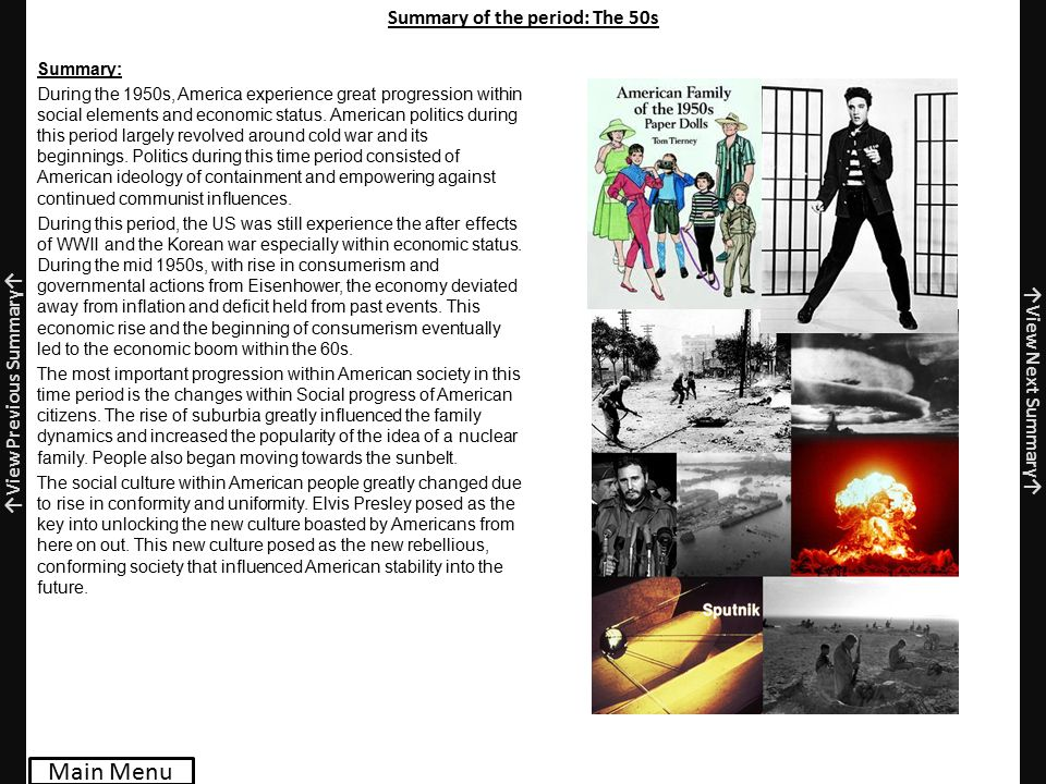 Summary of the period: The 50s