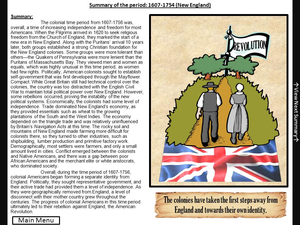 Summary of the period: 1607-1754 (New England)