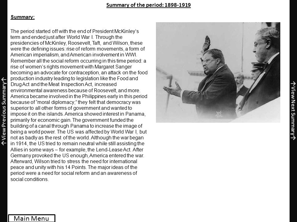 Summary of the period: 1898-1919