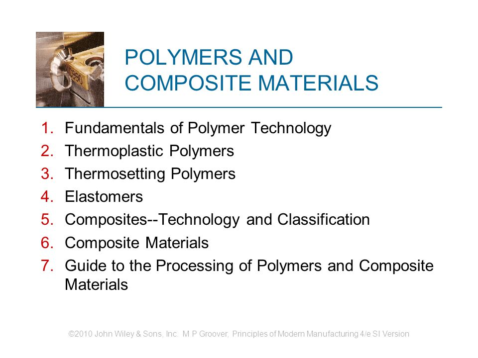 POLYMERS AND COMPOSITE MATERIALS