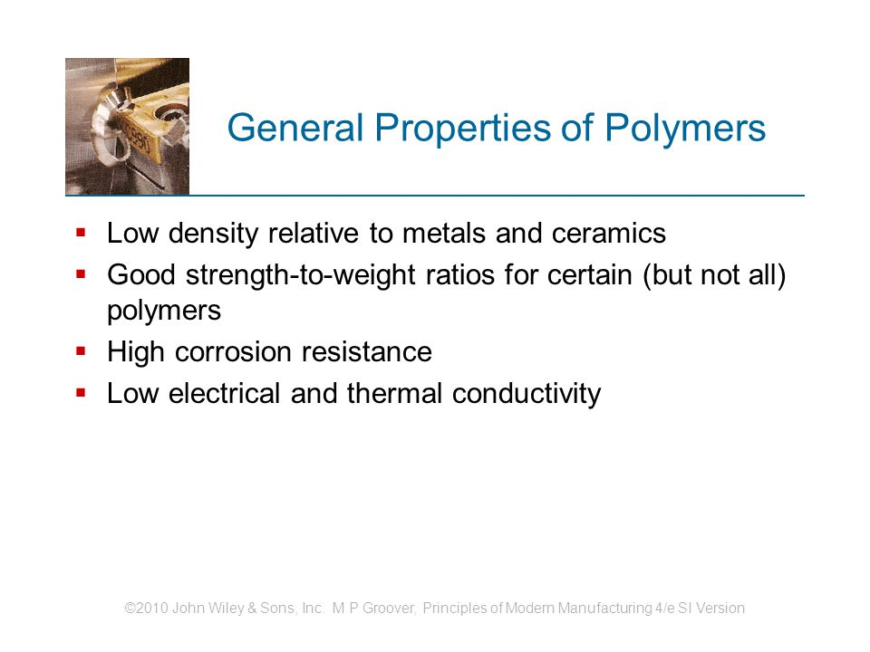 General Properties of Polymers