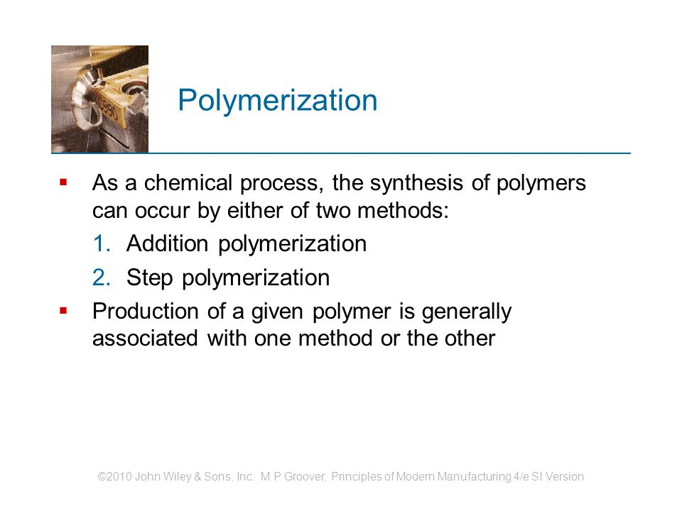 Polymerization Addition polymerization Step polymerization