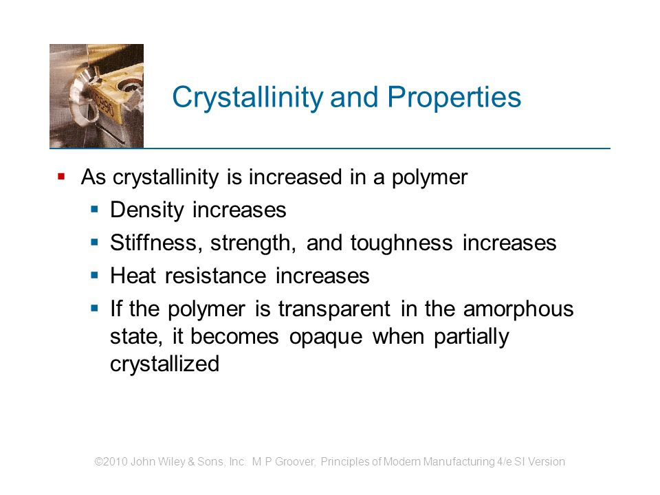 Crystallinity and Properties