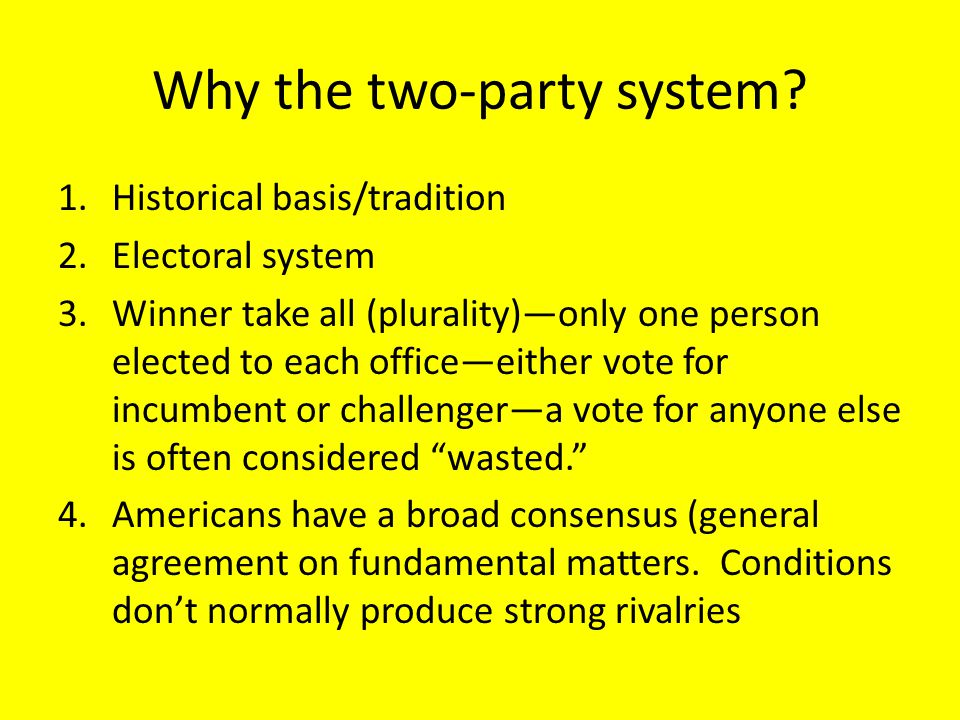 Why the two-party system