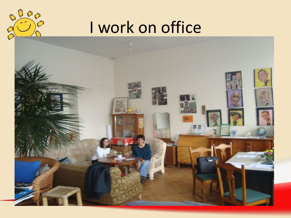I work on office