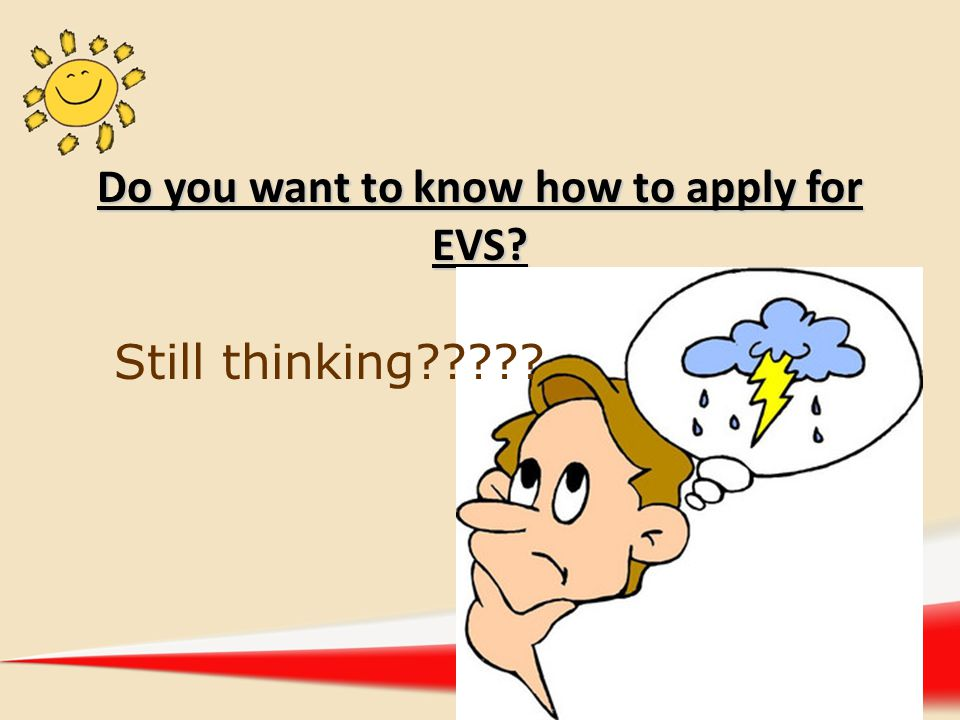 Do you want to know how to apply for EVS