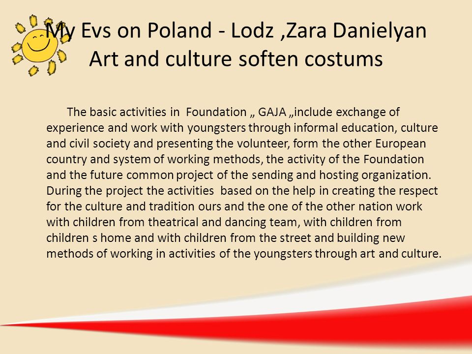 My Evs on Poland - Lodz ,Zara Danielyan Art and culture soften costums