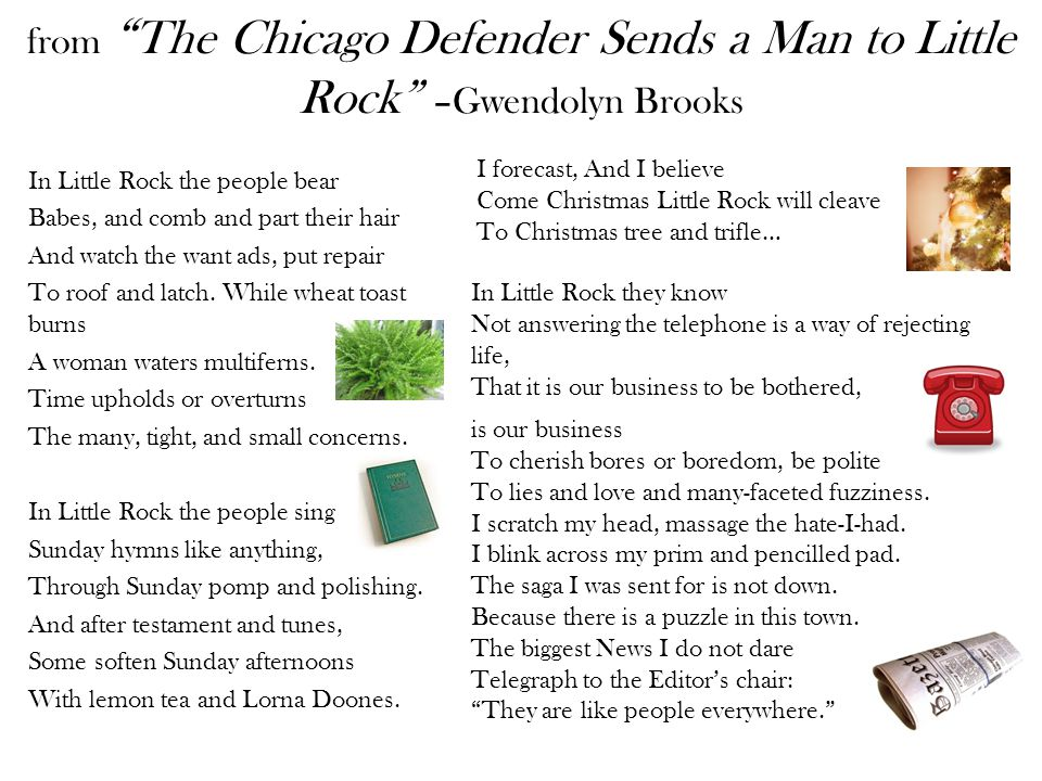 from The Chicago Defender Sends a Man to Little Rock –Gwendolyn Brooks