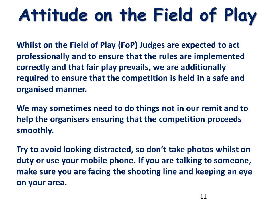 Attitude on the Field of Play