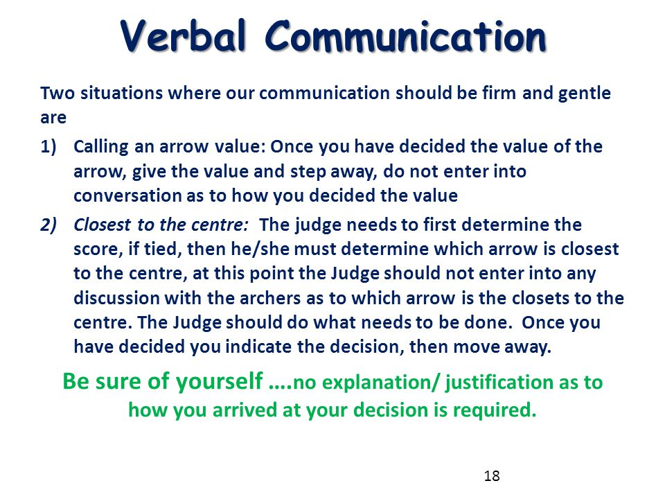 Verbal Communication Two situations where our communication should be firm and gentle are.