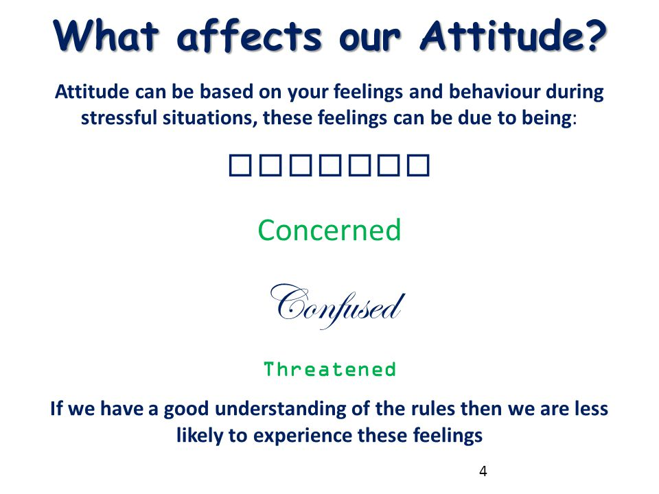 What affects our Attitude