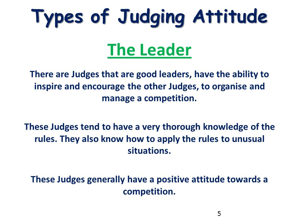 Types of Judging Attitude The Leader