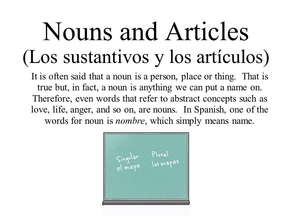 Nouns and Articles (Los sustantivos y los artículos)