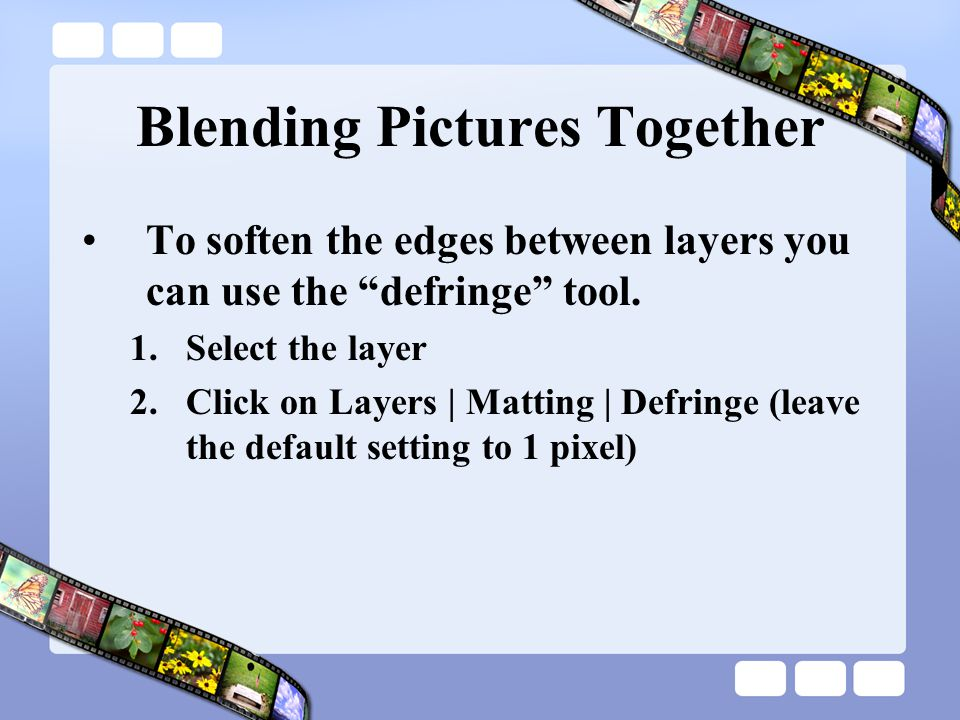 Blending Pictures Together