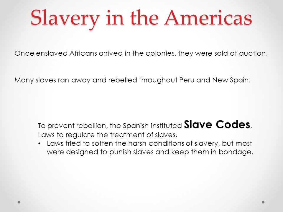 Slavery in the Americas