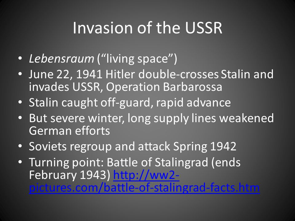 Invasion of the USSR Lebensraum ( living space )