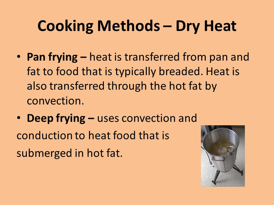 Cooking Methods – Dry Heat