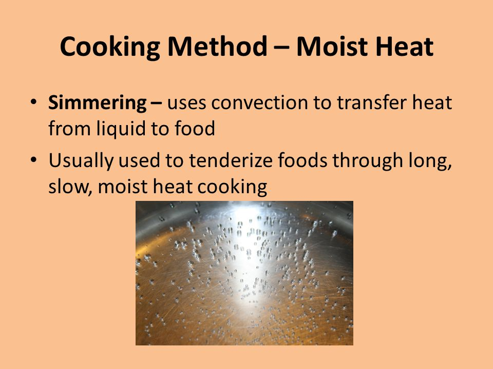 Cooking Method – Moist Heat